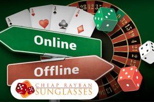 Casino Online vs Offline